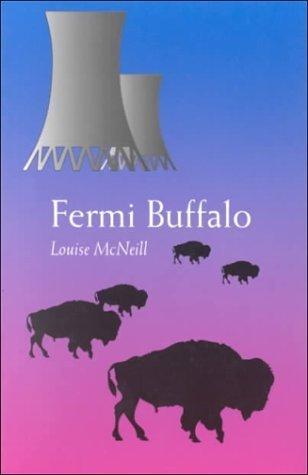 Fermi Buffalo  by  Louise McNeill