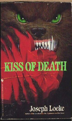 Kiss of Death  by  Joseph Locke