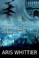 Secrets Aris Whittier