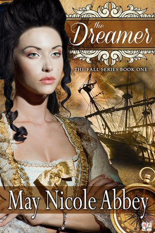 The Dreamer (The Fall Series, #1)  by  May Nicole Abbey