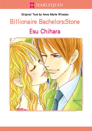 Harlequin Comics: Billionaire Bachelors: Stone  by  Anne Marie Winston