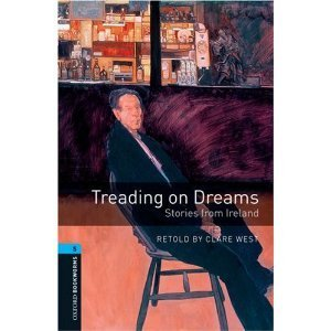 Treading on Dreams: Stories from Ireland Clare West