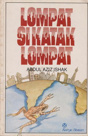 Lompat Si Katak Lompat Abdul Aziz Ishak