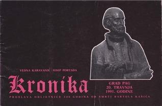 Kronika: Grad Pag, 20. travnja 1991. godine  by  Vesna Karavanić