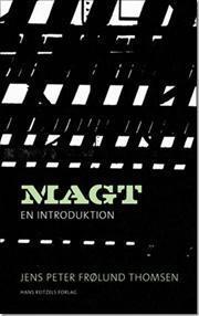 Magt - En introduktion  by  Jens Peter Frølund Thomsen