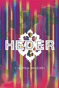 Heder Christina Wahldén