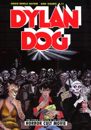 Dylan Dog Gigante n. 11: Horror Cult Movie Pasquale Ruju