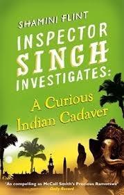 A Curious Indian Cadaver (Inspector Singh Investigates #5)  by  Shamini Flint