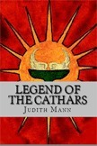 Legend of The Cathars  by  Judith Mann