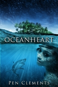 Oceanheart (The Enchanted Pages 1) Pen Clements