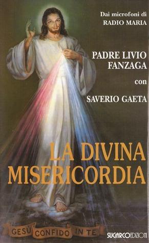 La Divina Misericordia Livio Fanzaga S.P.