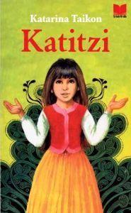 Katitzi (Katitzi, #1) Katarina Taikon
