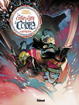 Les Contes de lère du Cobra - Tome 2 : Révolution  by  Enrique Fernández