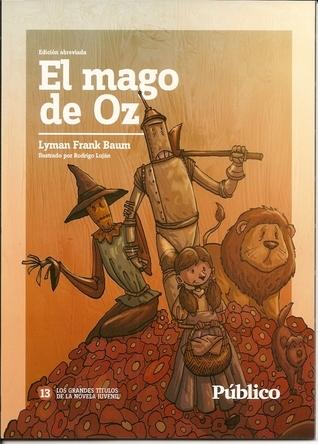 El Mago de Oz (Grandes Títulos de la Novela Juvenil, 13)  by  L. Frank Baum