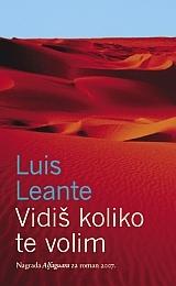 Vidiš koliko te volim  by  Luis Leante