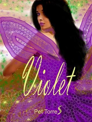 Violet  by  Pet Torres
