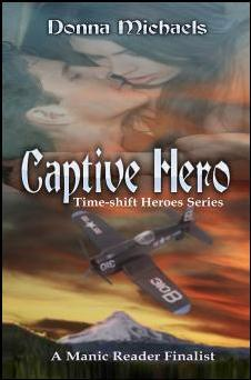 Captive Hero (Time-shift Heroes, #1)  by  Donna Michaels