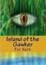Island of The Gawker Pat Hatt