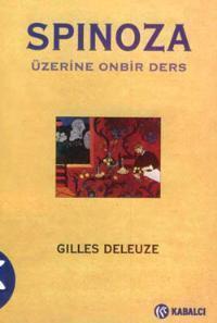 Spinoza Üzerine Onbir Ders  by  Gilles Deleuze