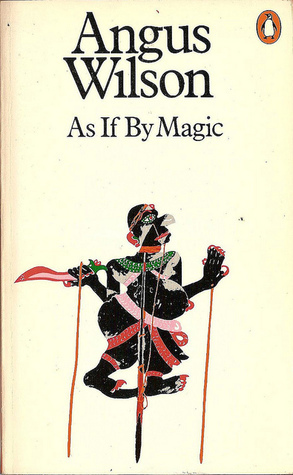 As If By Magic  by  Angus Wilson