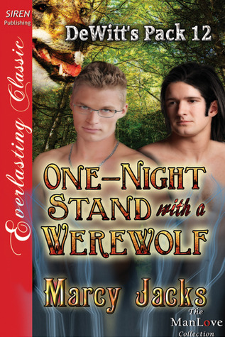 One-Night Stand with a Werewolf (DeWitts Pack, #12)  by  Marcy Jacks