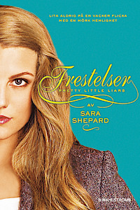 Frestelser (Pretty Little Liars, #5)  by  Sara Shepard