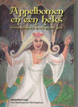 Appelbomen en een heks Jacqueline Lucas
