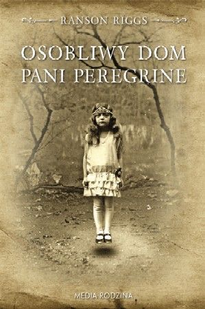 Osobliwy dom pani Peregrine Ransom Riggs