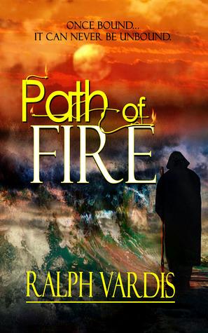 Path of Fire  by  Ralph Vardis