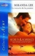 Le miracle de la passion (Secrets et Scandales, #4) Miranda Lee