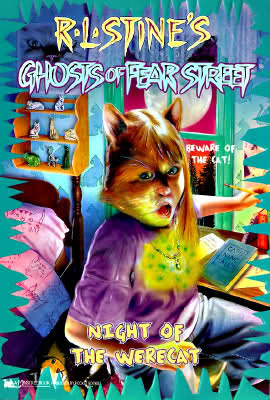 Night of the Werecat (Ghosts of Fear Street, #12) R.L. Stine