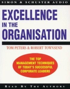 Excellence in the Organization/Audio Cassette Tom Peters