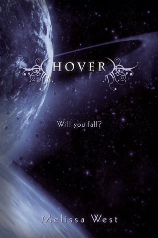 Hover (The Taking, #2) Melissa  West