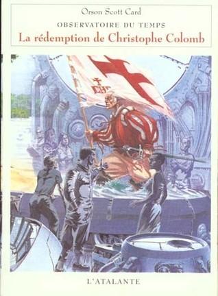 La rédemption de Christophe Colomb (Observatoire du temps, #1) Orson Scott Card