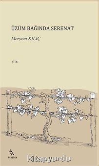 Üzüm Bağında Serenat  by  Meryem Kılıç
