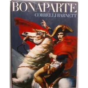 Bonaparte  by  Correlli Barnett