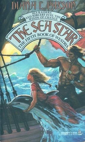 The Sea Star (Westria #5)  by  Diana L. Paxson