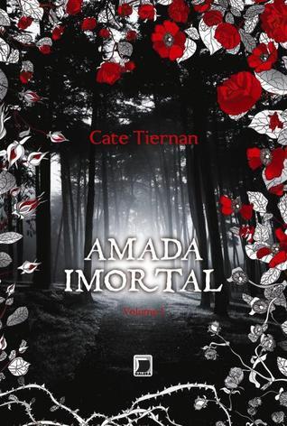 Amada Imortal (Amada Imortal, #1)  by  Cate Tiernan