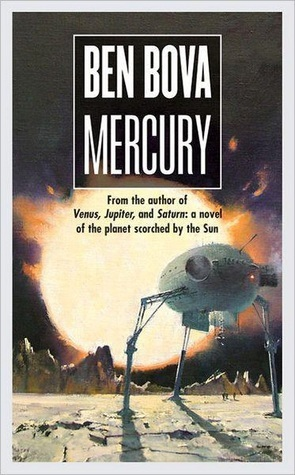 Mercury (The Grand Tour #17)  by  Ben Bova