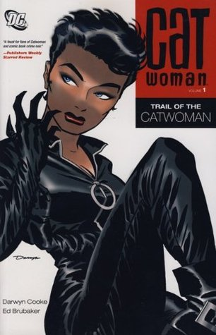 Catwoman Volume One: Trail of The Catwoman Ed Brubaker
