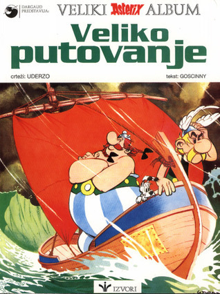 Veliko putovanje (Asterix #22)  by  René Goscinny