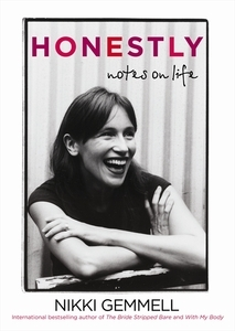 Honestly: Notes on Life  by  Nikki Gemmell