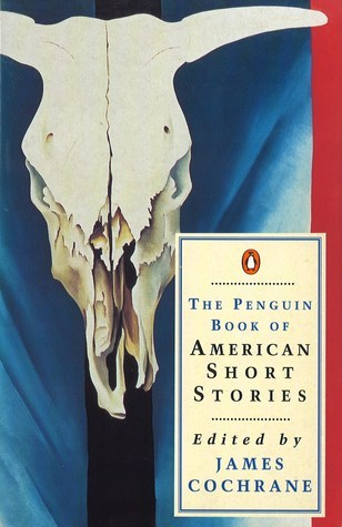 The Penguin Book Of American Short Stories James Cochrane