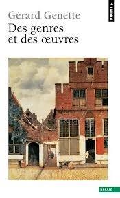 Des genres et des oeuvres  by  Gérard Genette