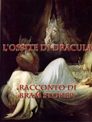 LOspite di Dracula  by  Bram Stoker