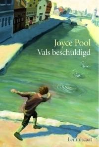 Vals beschuldigd Joyce Pool