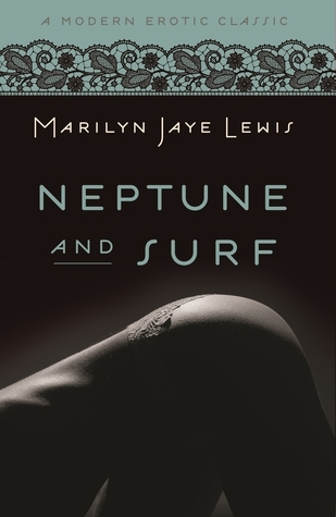 Neptune and Surf  by  Marilyn Jaye Lewis