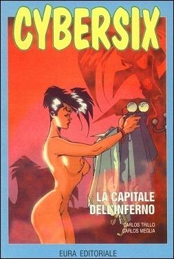 Cybersix n. 28: La capitale dellinferno Carlos Trillo