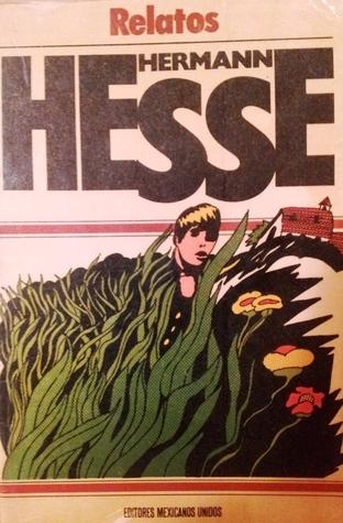 Relatos  by  Hermann Hesse