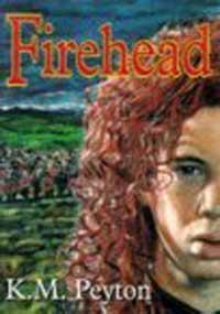 Firehead  by  K.M. Peyton